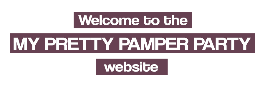 Welcome-to-the-My-Pretty-Pamper-Party-Website